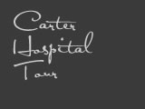 CARTER HOSTPITAL TOUR